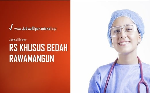 Jadwal Dokter RS Rawamangun
