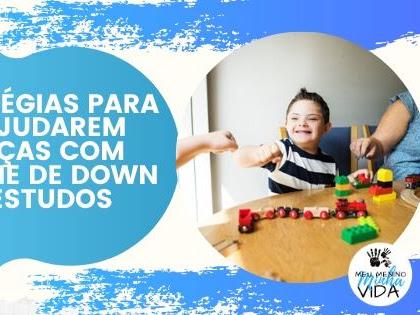 3 estratégias para pais ajudarem crianças com Síndrome de Down nos estudos