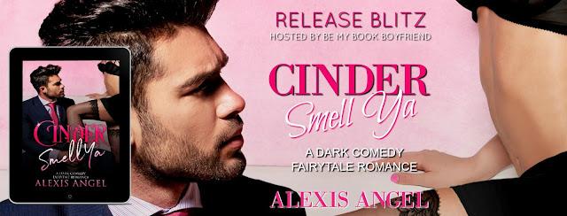 Cinder Smell Ya By Alexis Angel Jeris Book Attic