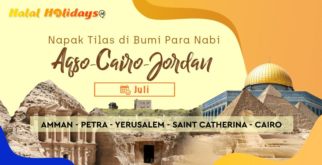 Paket Tour Aqso Cairo Jordan Murah Bulan Juli 2020