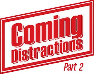 Preface to Distraction – Part 2