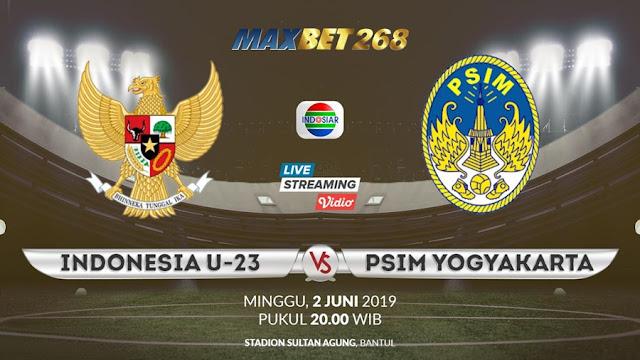 Prediksi Indonesia U-23 Vs PSIM Yogyakarta, Minggu 02 Juni 2019 Pukul 20.00 WIB @ Indosiar
