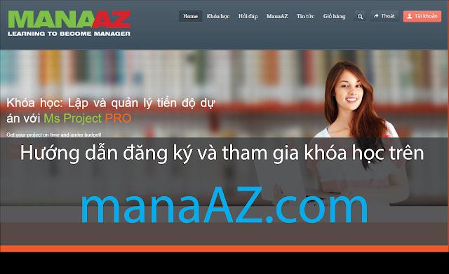 Hướng dẫn đăng ký và tham gia khóa học trên manaAZ.com