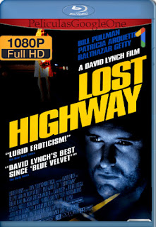 Lost Highway [1997] [1080p BRrip] [Latino-Inglés] [LaPipiotaHD]