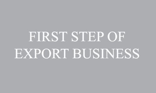 First step of export business