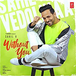 Without You by Sahil V - Mp3 Song Download