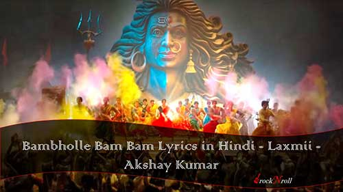 Bambholle-Bam-Bam-Lyrics-in-Hindi-Laxmii-Akshay-Kumar