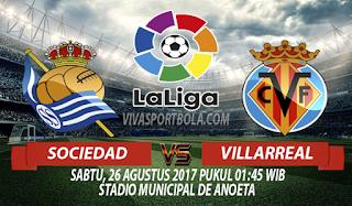 Prediksi Real Sociedad vs Villarreal 26 Agustus 2017