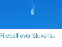 https://sciencythoughts.blogspot.com/2020/03/fireball-over-slovenia.html