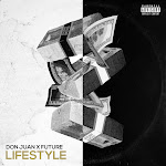 Don Juan & Future - Lifestyle - Single Cover