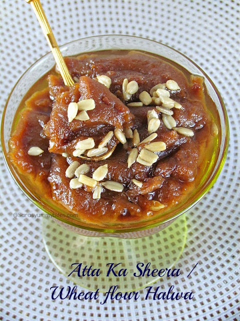 Atta Ka Sheera / Wheat flour Halwa