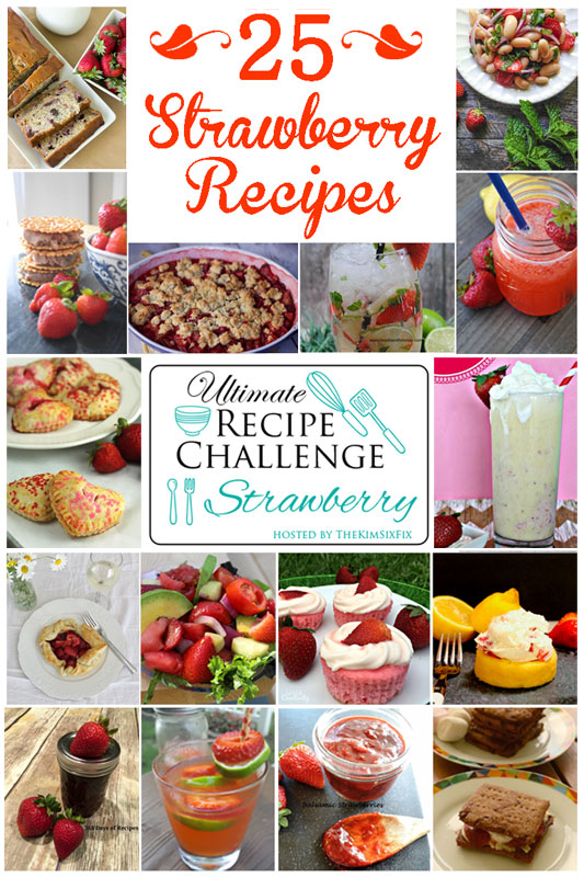 Ultimate Recipe Challenge - Strawberry Recipes Summer 2016