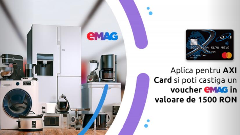 Concurs AXI CARD - Castiga saptamanal un voucher eMAG in valoare de 1500 RON - credit - bani - castiga.net