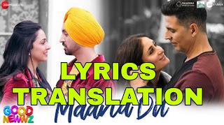 Maana Dil Lyrics in English | With Translation | – Good Newwz | B Praak