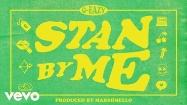 Stan By Me Lyrics - G-Eazy