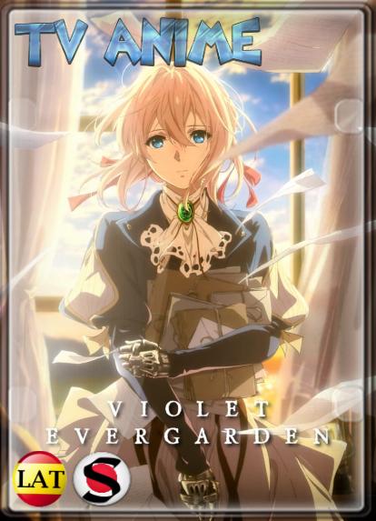 Violet Evergarden (Temporada 1) HD 1080P LATINO/ESPAÑOL/JAPONES