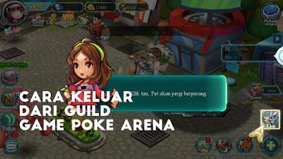 cara keluar dari game poke arena