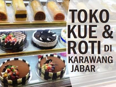 toko roti dan kue di Karawang yang enak dan murah