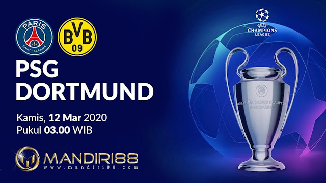 Prediksi Paris Saint Germain Vs Borussia Dortmund, Kamis 12 Maret 2020 Pukul 03.00 WIB
