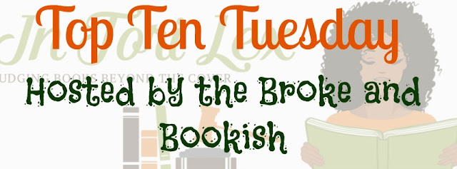 Top Ten Tuesday, Book Blog Meme, Weekly Feature, InToriLex