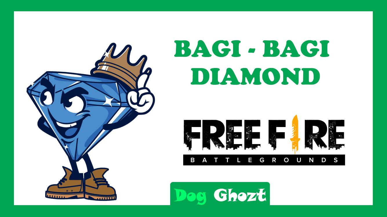 BAGI-BAGI DIAMOND FREE FIRE