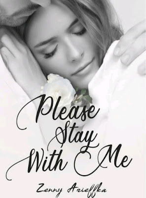 Novel Please stay with me Karya Zenny Arieffka PDF