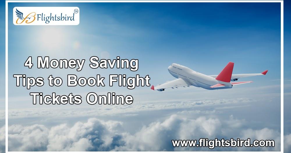 4 Money Saving Tips to Book Flight Tickets Online