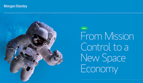 Morgan Stanley - From Mission Control to a New Space Economy