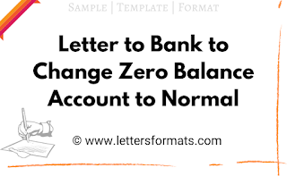 draft letter to bank to change zero balance account to normal
