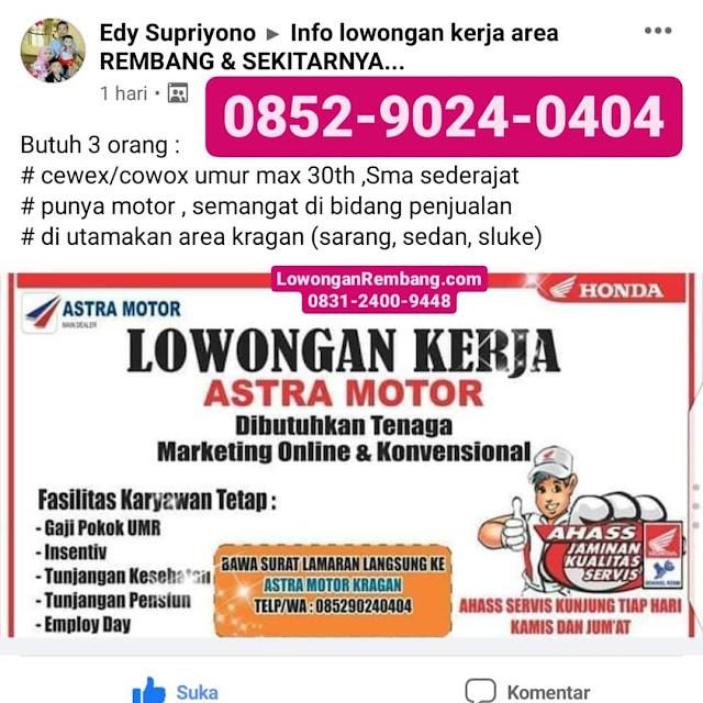 Lowongan Kerja Tenaga Marketing Online & Konvensional Astra Motor Kragan Rembang