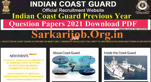 Indian Coast Guard Previous Year Question Papers 2021