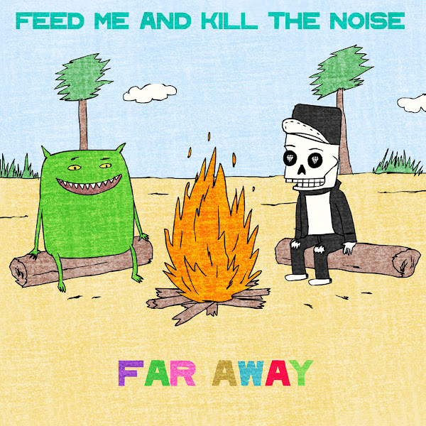 Feed Me - Far Away - Single Cover
