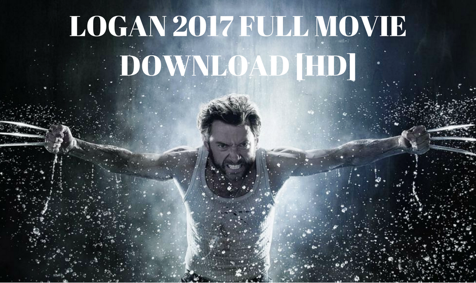 Logan Full Movie Downl...