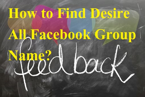 How to Find Desire All Facebook Group Name