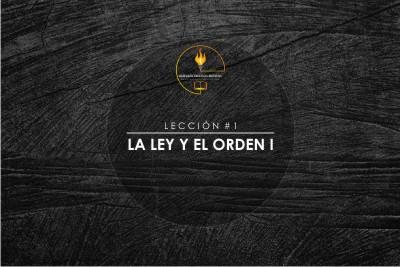 T 1 - L 1 • LA LEY Y EL ORDEN I • E-C-E