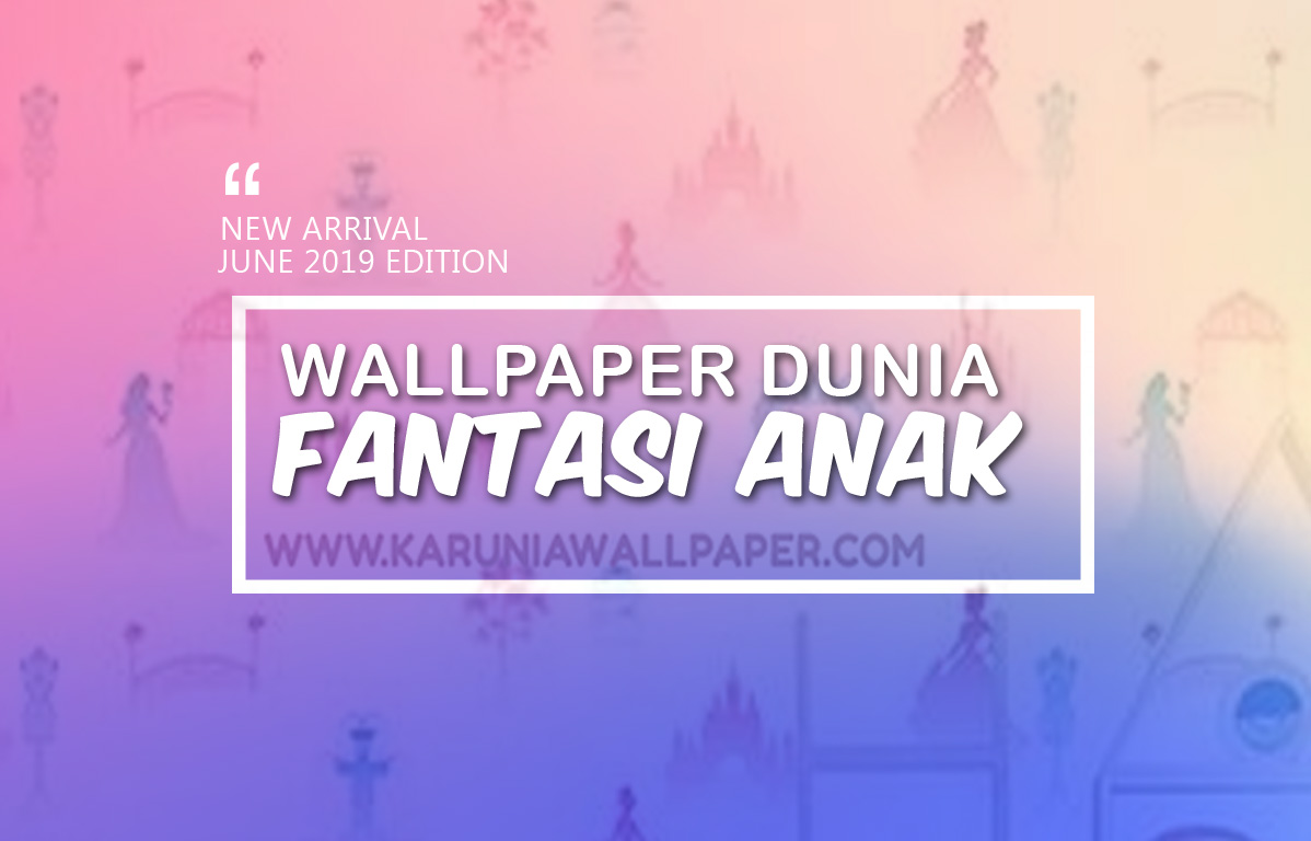jual wallpaper fantasi anak