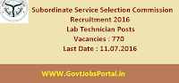 Subordinate Service Selection Commission Recruitment 2016 for 770 Lab Technicians Apply Online Here