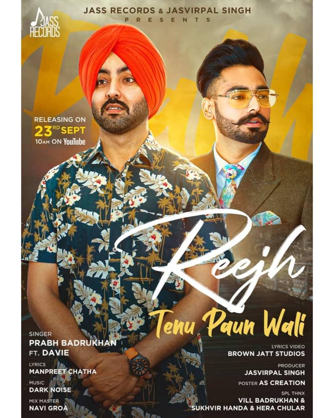 "Prabh Badrukhan New Song ""REEJH TENU PAUN WALI"""