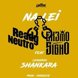 http://www.mediafire.com/file/296t6ck9guobbya/Extremo+Signo+%26+Ready+Neutro-NA+LEI+%28Ft.+Shankara%29.mp3