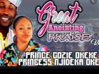 Music: Great Annoiting Vol 1 - Prince Gozie Okeke (throwback Nigerian gospel  songs)