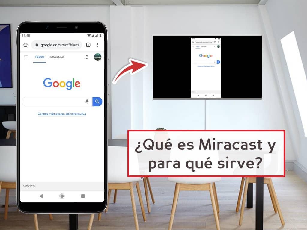 Qué es Miracast y para qué sirve
