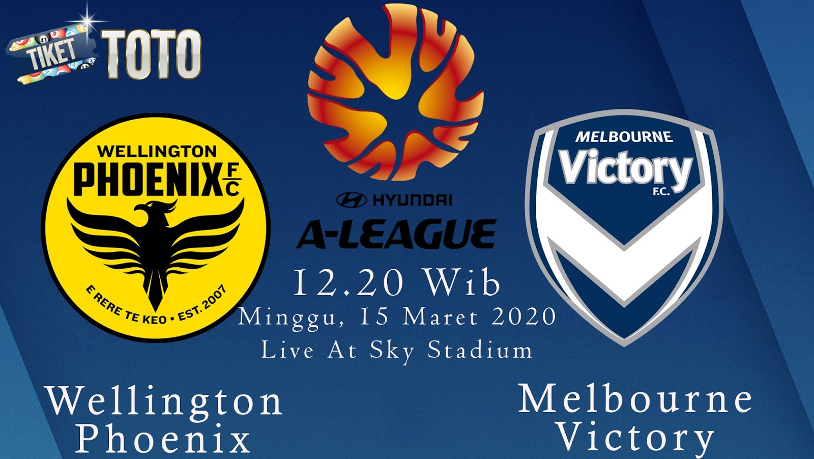 Prediksi Wellington Phoenix vs Melbourne Victory 15 Maret 2020