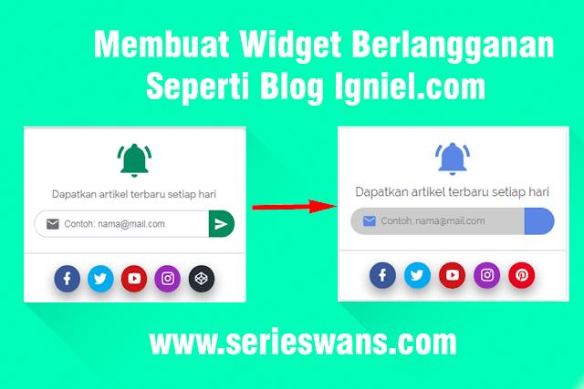 Cara Membuat Widget Berlangganan Via Email seperti Blog Igniel