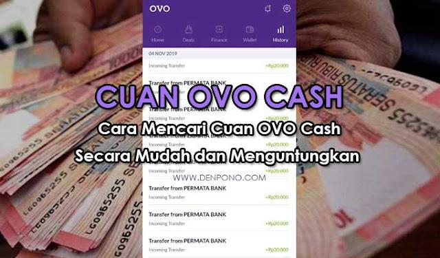Cara Mencari Cuan OVO Cash Secara Mudah dan Menguntungkan