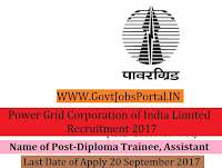 Power Grid Corporation of India Limited Recruitment 2017– 81 Diploma Trainee, Assistant