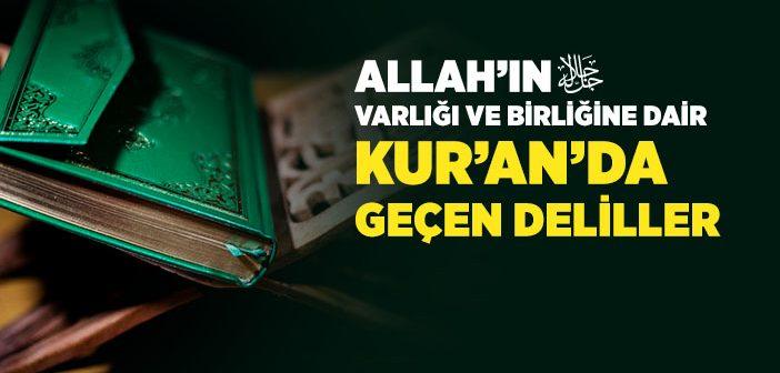 Allah'ın Varlığı ve Birliğine Dair Kur'an'da Geçen Delilleri