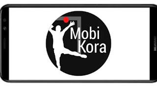 تنزيل برنامج موبي كورة mobi kora ad free مهكر بدون اعلانات افضل تطبيق لمشاهدة القنوات الرياضية و بأخر اصدار