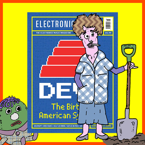 The cover of Electronic Sound issue 68 flanked by Humpty Dumpty and Dot Cotton