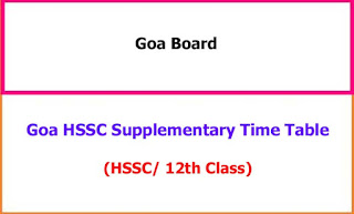 Goa 12th Supplementary Exam Time Table 2021