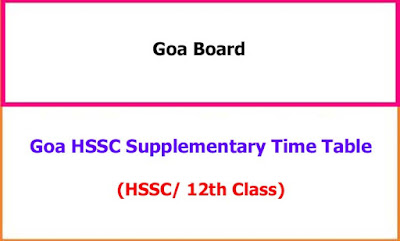 Goa 12th Supplementary Exam Time Table
